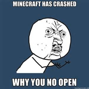 minecraft has crashed